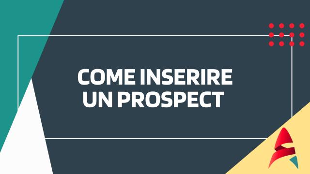 Come inserire un Prospect-CRM