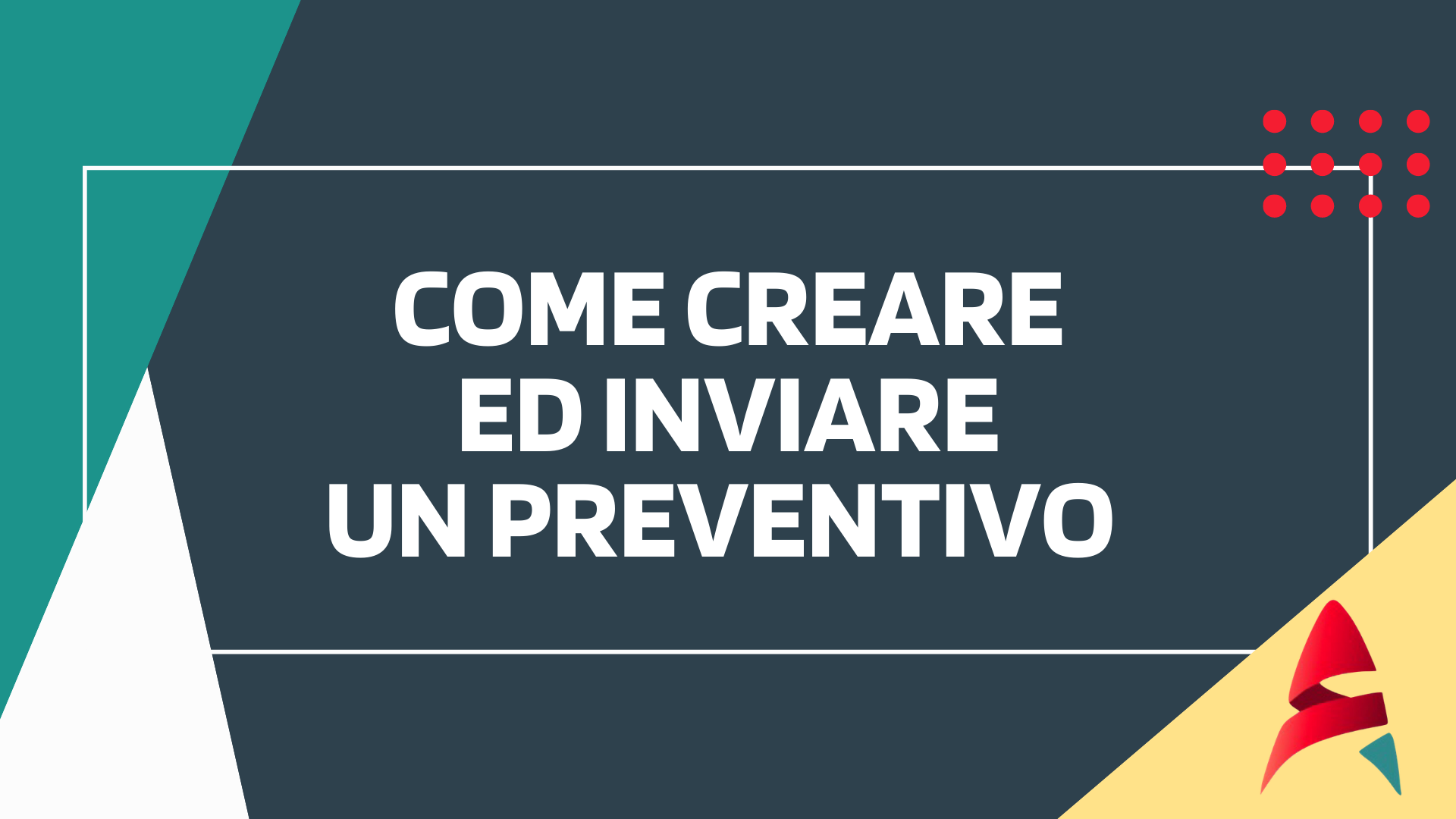 Come creare ed inviare un Preventivo-CRM