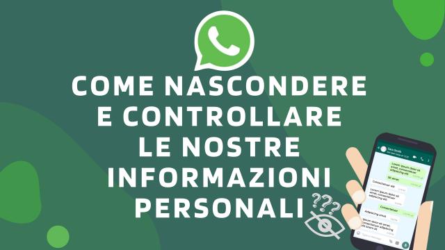 Come nascondere e controllare le nostre informazioni personali-WhatsApp