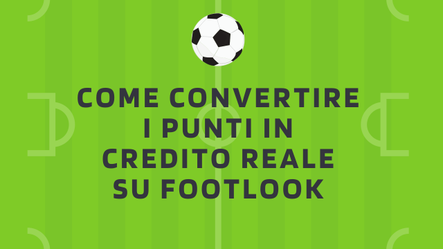 Come convertire i punti in credito reale-FOOTLOOK ADS